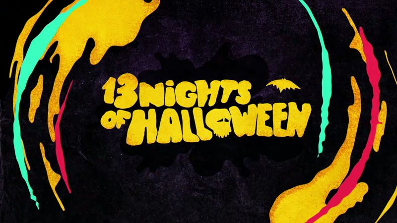 13 Nights of Halloween - Feast Your Eyes On This Brand New Promo For 13 Nights of Halloween! - Thumb