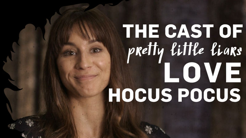 13 Nights of Halloween - The Cast Of Pretty Little Liars Spill Their Favorite Hocus Pocus Memories! - Up Next Thumb
