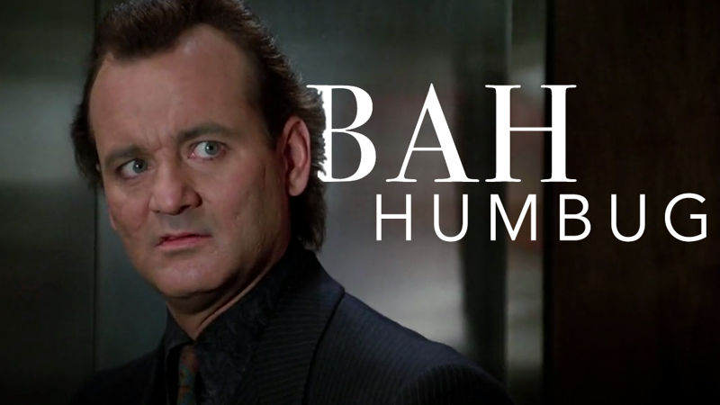 25 Days of Christmas - How Many Of These Put Downs From Scrooged Can You Relate To? - Thumb