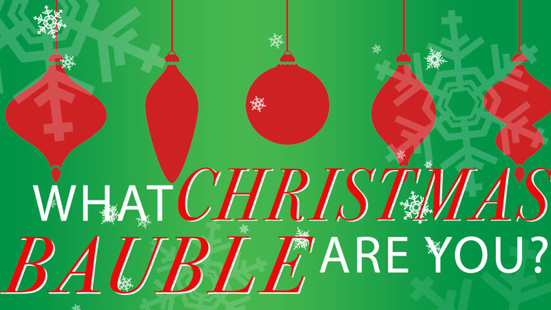 25 Days of Christmas - This Personality Test Will Tell You Exactly What Kind Of Christmas Bauble You Are! - Thumb