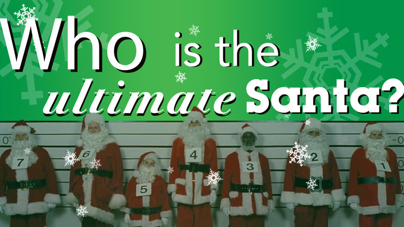 25 Days of Christmas - Vote For The Ultimate Santa! Which Of These Santas Rules Christmas? - Thumb