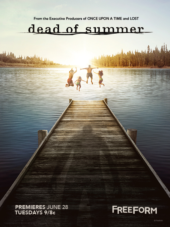 Dead of Summer - It's Finally Here! The Second Dead Of Summer Poster To Send Chills Down Your Spine. - 1001