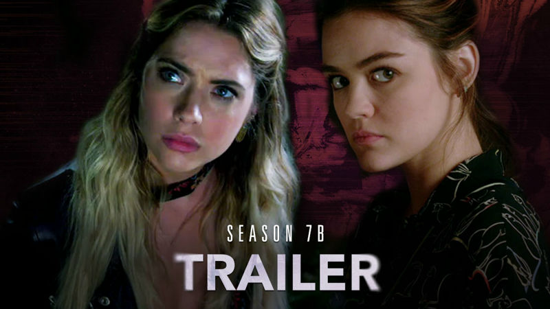 Pretty Little Liars - Stop What You're Doing And Watch The Brand New Trailer For Season 7B Right Now! - Thumb
