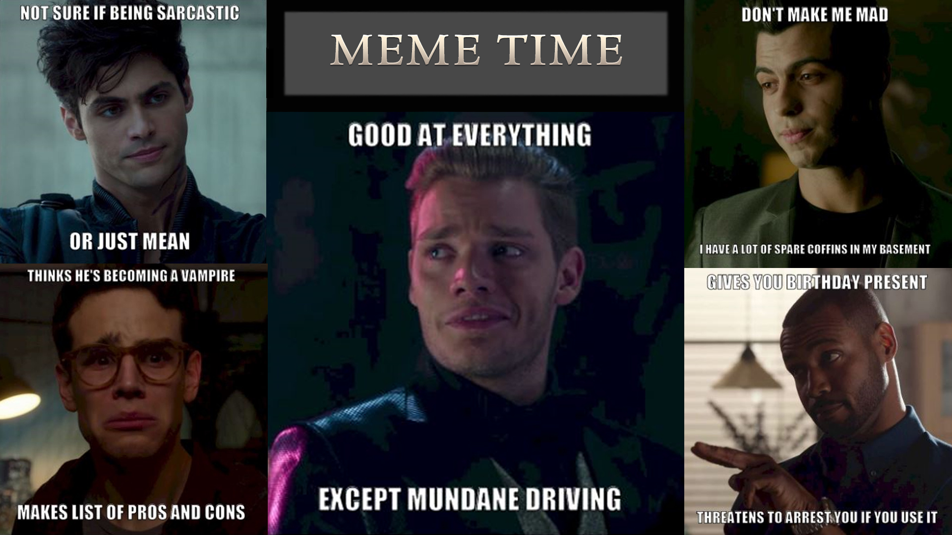Shadowhunters - Always Wanted To Meme The Shadowhunters Boys? Well Now You Can! - 1002